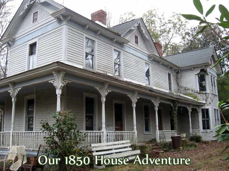 Our 1850 House